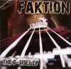 Faktion - The B-Sides (EP 2007)